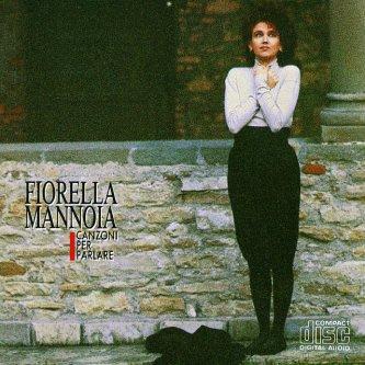 Copertina dell'album Canzoni Per Parlare, di Fiorella Mannoia