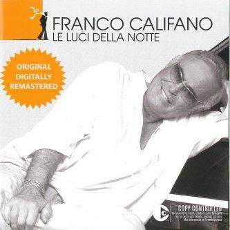Copertina dell'album Le Luci Della Notte, di Franco Califano