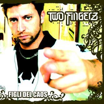 Copertina dell'album Figli Del Caos, di Two Fingerz
