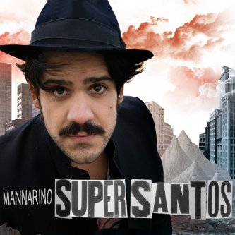 Copertina dell'album Supersantos, di Mannarino