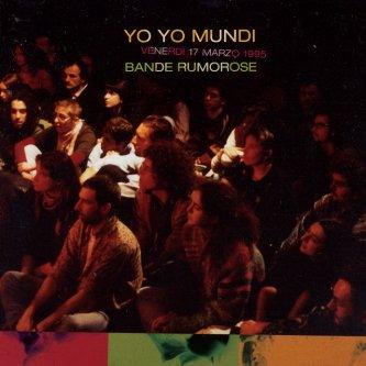 Copertina dell'album Bande Rumorose, di Yo Yo Mundi