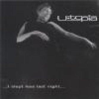 Copertina dell'album …I slept less last night…, di U-topia