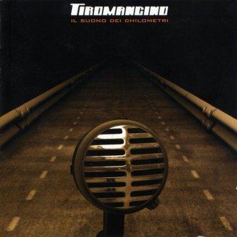 Copertina dell'album Il suono dei chilometri, di Tiromancino