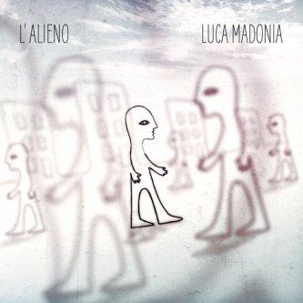 Copertina dell'album L'Alieno, di Luca Madonia
