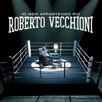 Copertina dell'album Io Non Appartengo Più, di Roberto Vecchioni