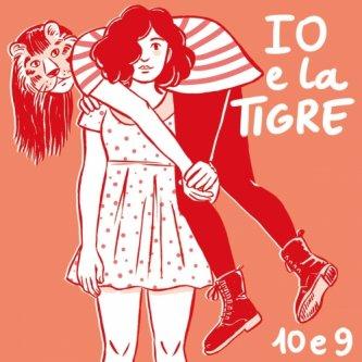 Copertina dell'album 10 e 9, di IO e la TIGRE