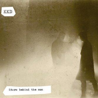 Copertina dell'album Stars Behind The Sun, di kkd music & video