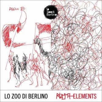 Copertina dell'album RIZOMA-ELEMENTS, di Lo ZOO di Berlino