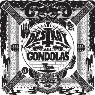 Destroy All Gondolas 7''