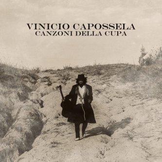 Copertina dell'album Canzoni della Cupa, di Vinicio Capossela