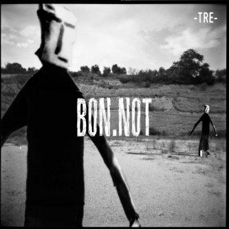 Copertina dell'album TRE, di Bon.not