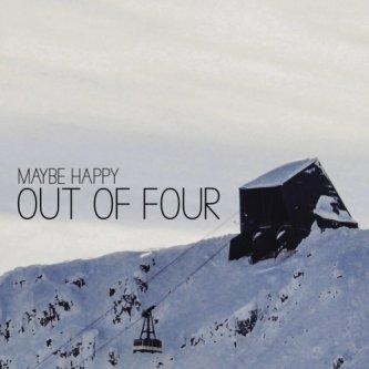 Copertina dell'album OUT OF FOUR, di Maybe Happy