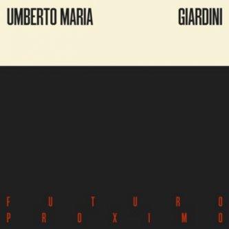 Copertina dell'album Futuro Proximo, di Umberto Maria Giardini