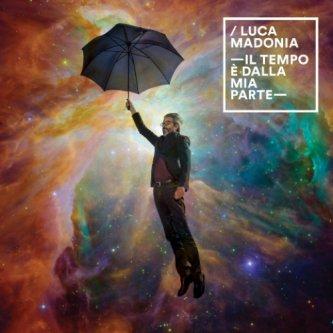 Copertina dell'album Il tempo è dalla mia parte, di Luca Madonia