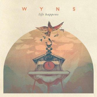 Copertina dell'album Life Happens, di Wyns