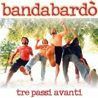 Copertina dell'album Tre passi avanti, di Bandabardo'