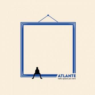 Copertina dell'album Nello spazio più nero, di Atlante