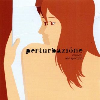 Copertina dell'album Canzoni allo specchio, di Perturbazione