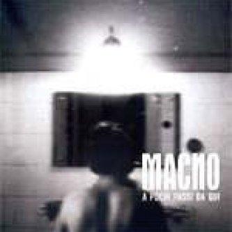 Copertina dell'album A Pochi Passi Da Qui, di Macno