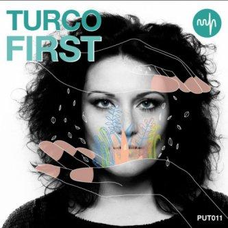 Copertina dell'album First, di TURCO