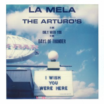 """The Arturo's - Only with You 7"""""""