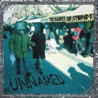 Copertina dell'album The Market of Stupids, di Unnamed [Toscana]