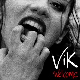 Copertina dell'album Welcome, di Vik
