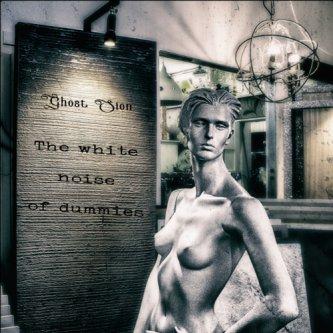 Copertina dell'album The White Noise Of Dummies, di Ghost Sion
