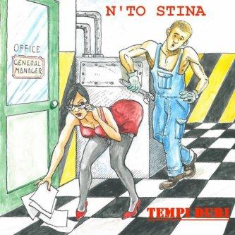 Copertina dell'album Tempi Duri, di N'to Stina