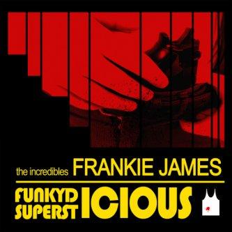 Copertina dell'album FunkyD-icious Supersticious, di Frankie James