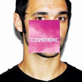 Copertina dell'album Cosmotronic, di Cosmo