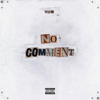 Copertina dell'album No Comment, di Nitro