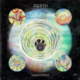 Copertina dell'album Zenith, di Indianizer