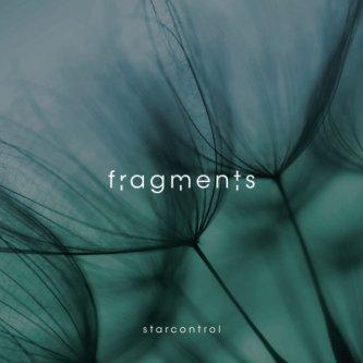 Copertina dell'album Fragments, di starcontrol