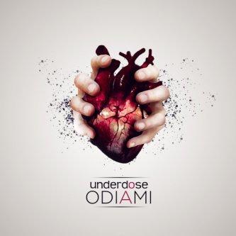 Copertina dell'album Odiami, di Underdose