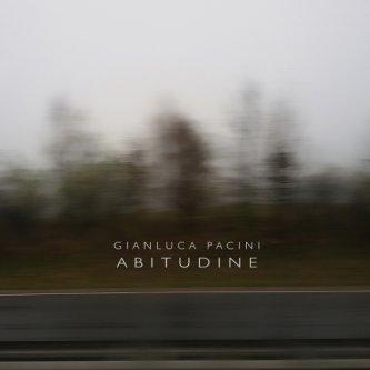 Copertina dell'album Abitudine, di Gianluca Pacini