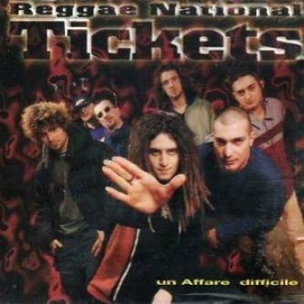 Copertina dell'album Un affare difficile, di Reggae National Tickets