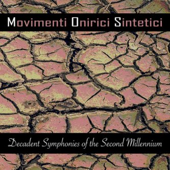 Decadent Symphonies of the Second Millennium