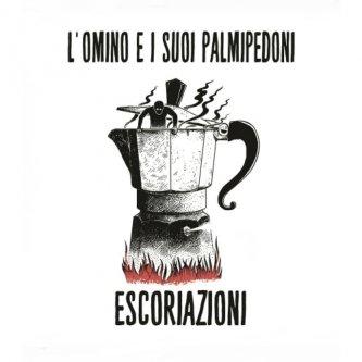 Copertina dell'album Escoriazioni, di L'Omino e i suoi Palmipedoni