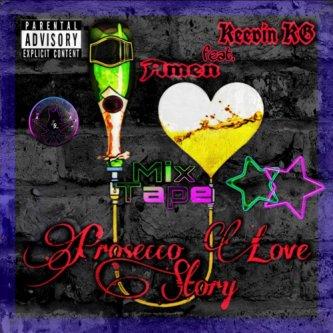 Prosecco Love Story Mixtape (feat. Amen)