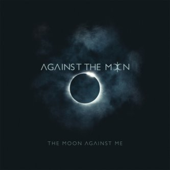 The Moon Against Me