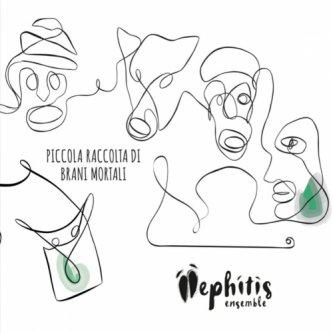Mephitis Ensemble - Piccola Raccola di Brani Mortali (EP)