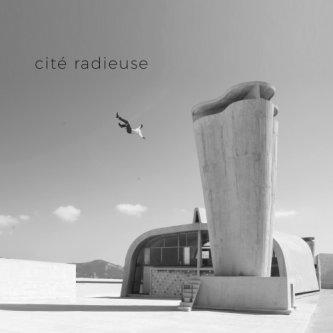 Copertina dell'album Cité Radieuse, di Cité Radieuse