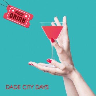 Copertina dell'album Free Drink, di Dade City Days