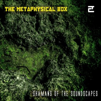 Shamans of the Soundscapes