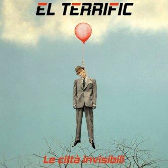 Copertina dell'album Le città invisibili, di El Terrific
