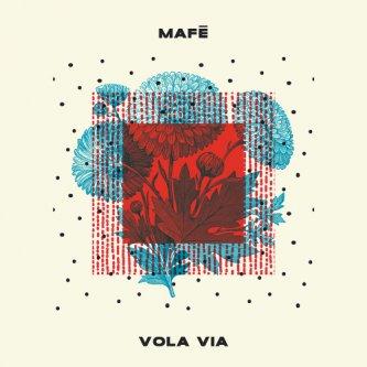 Copertina dell'album Vola via, di Mafè Almeida