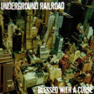 Copertina dell'album Blessed with a Curse, di Underground Railroad