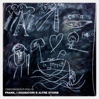 Frank, i sognatori e altre storie