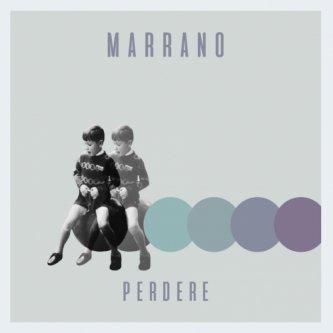 Copertina dell'album Perdere, di Marrano